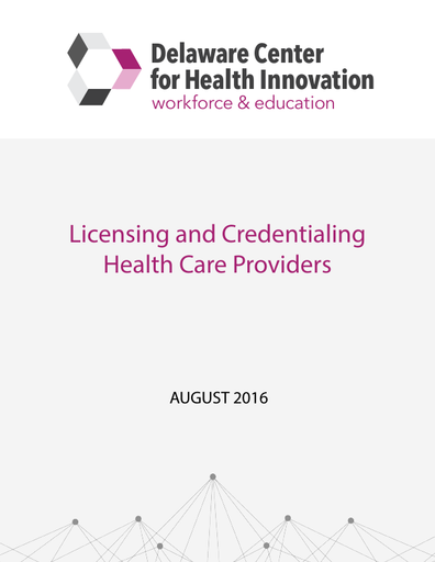 Licensing and Credentialing Health Care Providers