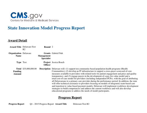 Center for Medicare and Medicaid Services- State Innovation Model Quarter 1 Progress Report 2015