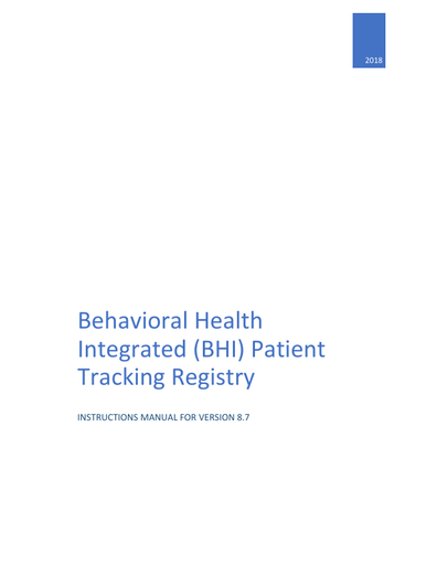 Behavioral Health Integrated (BHI) Patient Tracking Registry