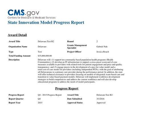 Center for Medicare and Medicaid Services- State Innovation Model Quarter 4 Progress Report 2015