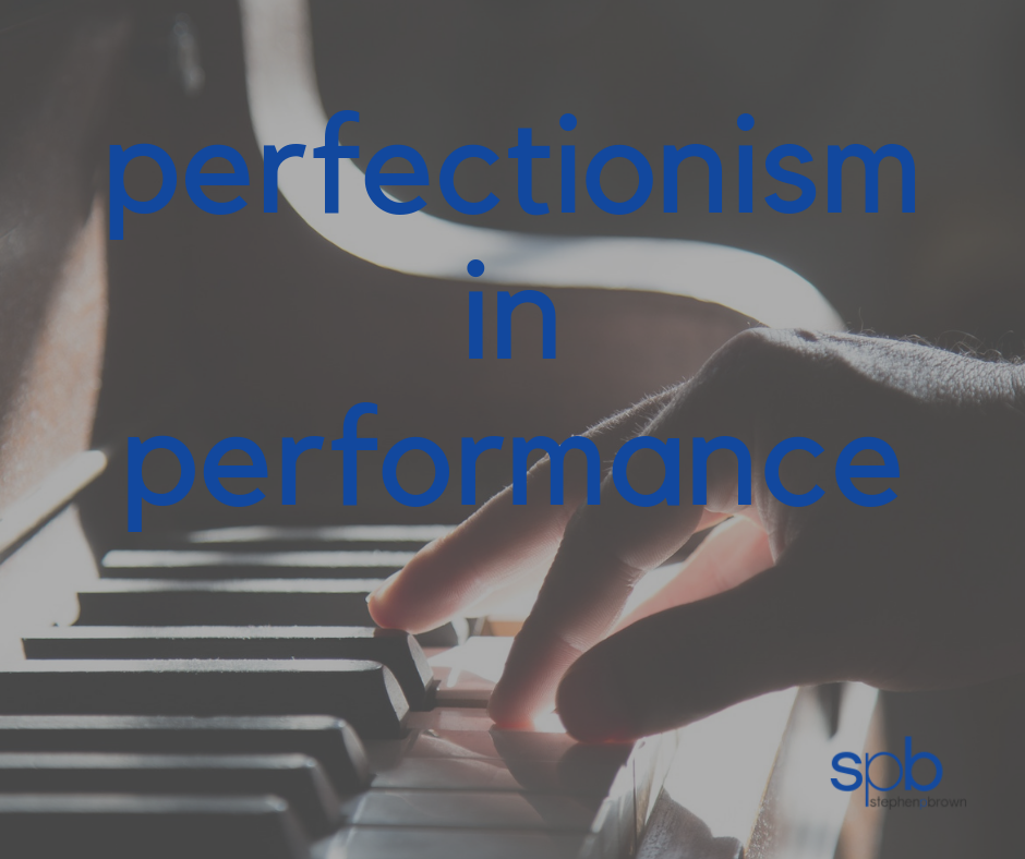 Perfectionism in Performance