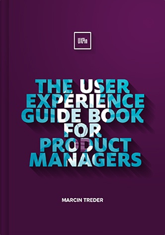 The User Experience Guide Book For Product Managers