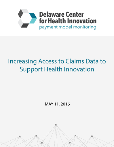 Increasing Access to Claims Data to Support Health Innovation