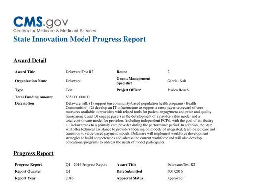 Center for Medicare and Medicaid Services- State Innovation Model Quarter 1 Progress Report 2016
