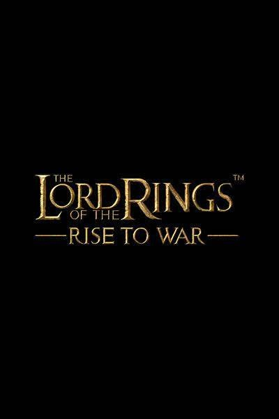 The Lord of The Rings : Rise to War