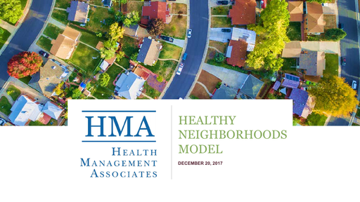 Healthy Neighborhoods Model developed by Health Management Associates