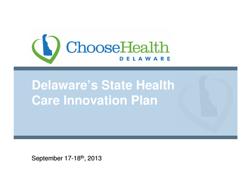 Delaware's State Health Care Innovation Plan Presentation