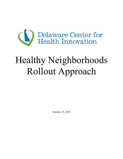 Healthy Neighborhoods Rollout Approach