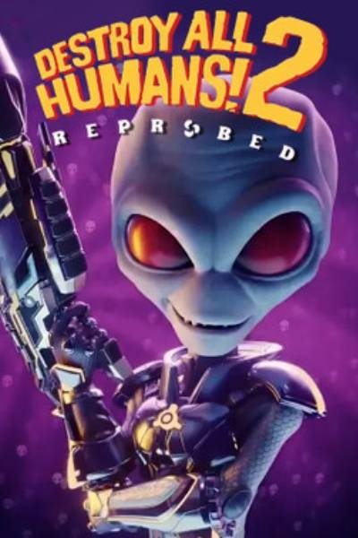 Destroy All Humans 2! Reprobed