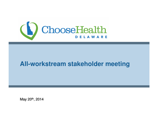 CMMI All-Workstream Stakeholder Meeting Presentation