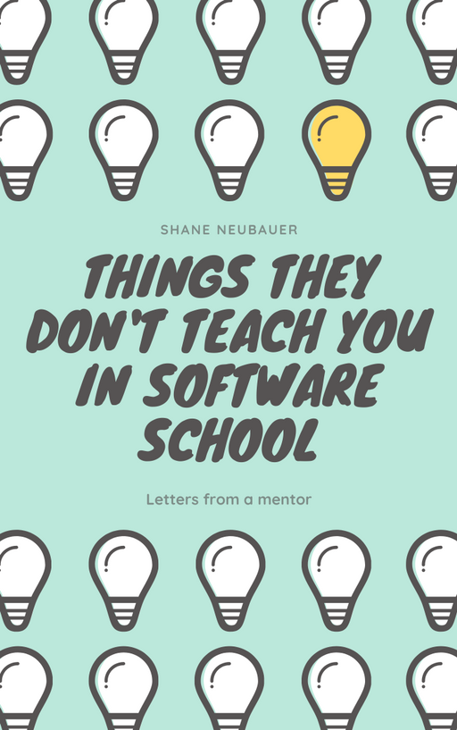 Things they don't teach you in software school
