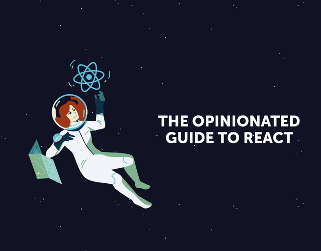 opinionated_guide_to_react.png