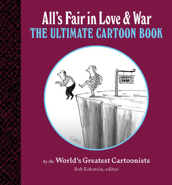 """Book cover of All's Fair in Love & War, with Sam Gross cartoon of woman kicking man off cliff before a sign reading """"lover's leap"""""""