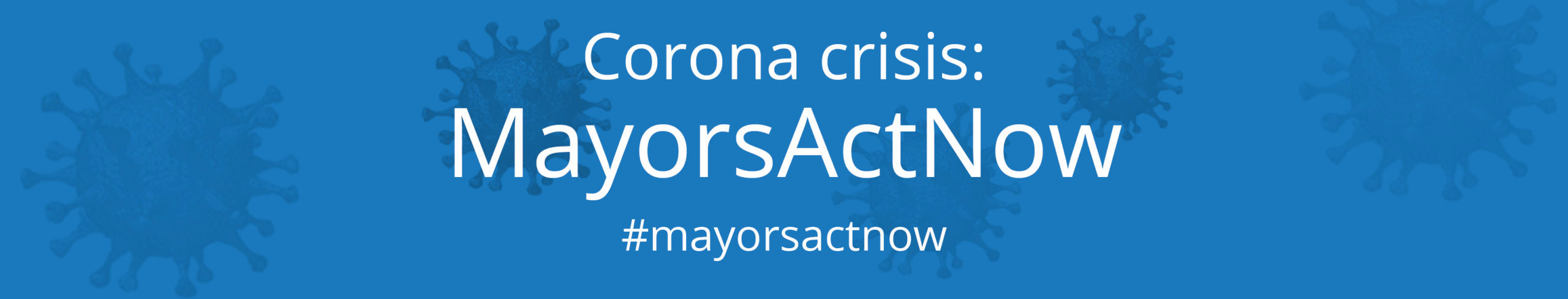 Inside the Global Parliament of Mayors' #MayorsActNow Campaign