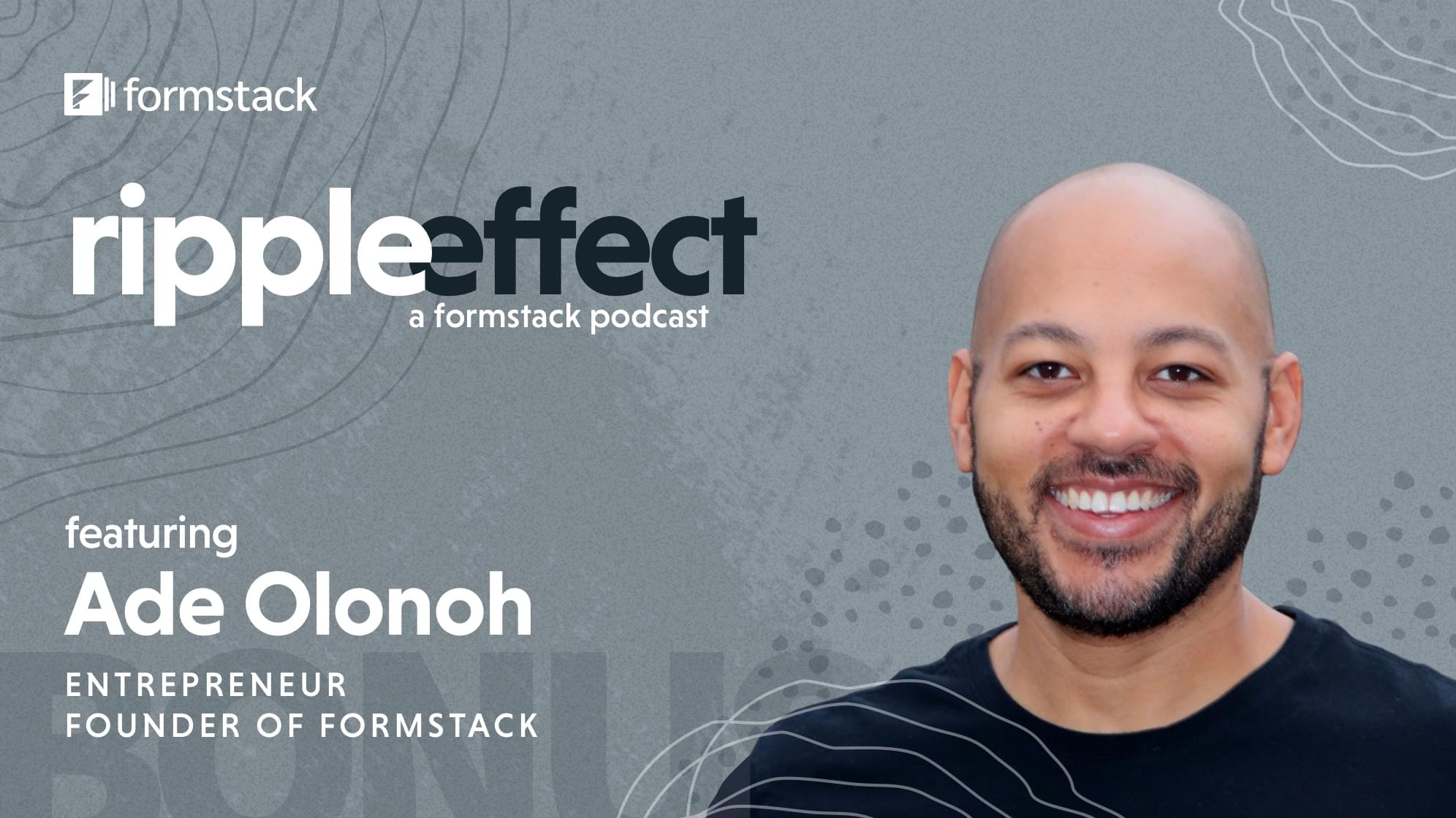 Ade Olonoh - Perspectives on Systemic Racism with Formstack Founder Ade