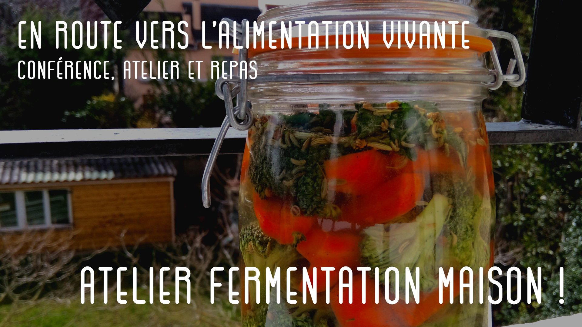 Image of the event : En route vers l'alimentation vivante - Atelier fermentation maison !