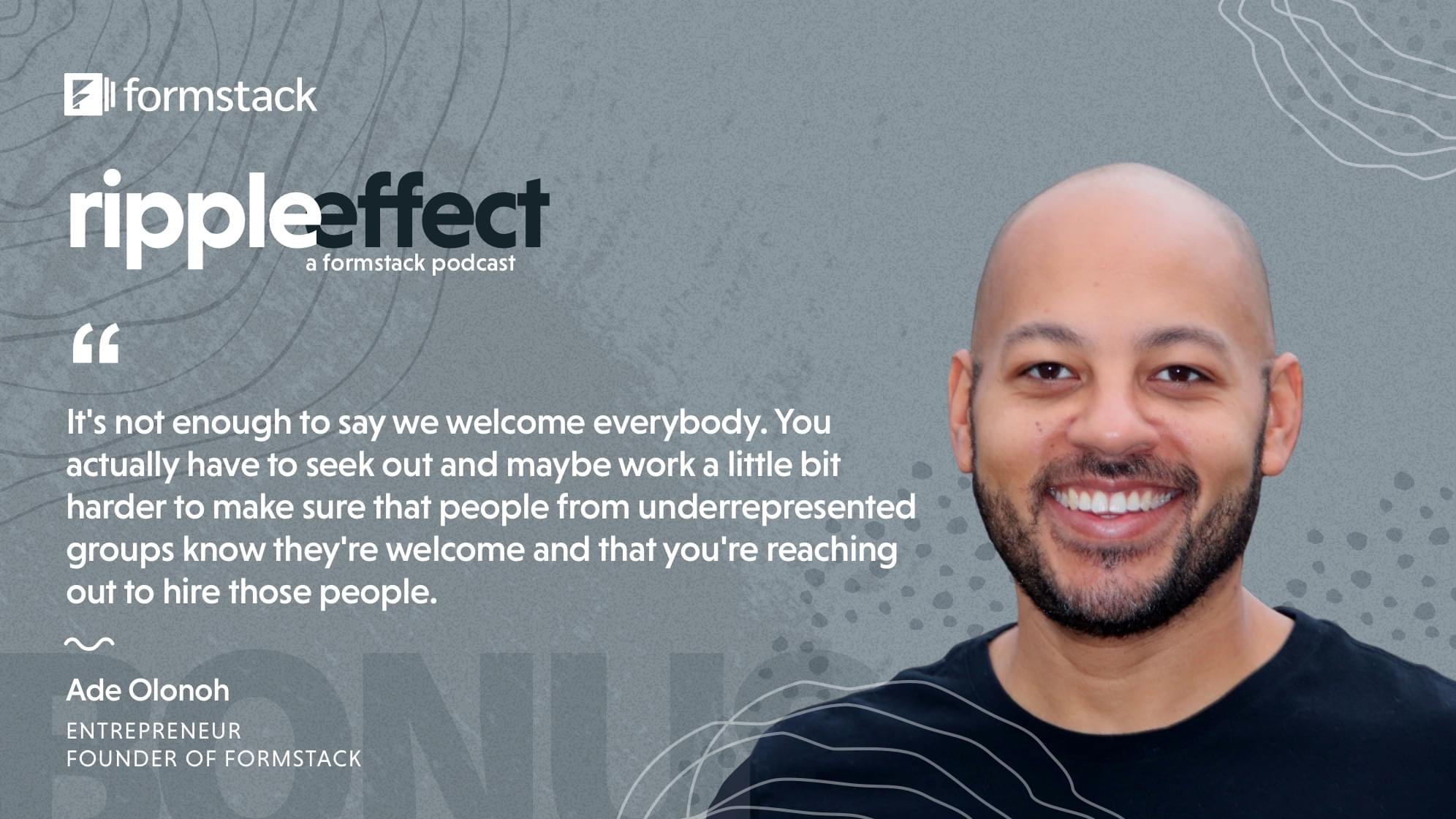 Ade Olonoh - Perspectives on Systemic Racism with Formstack Founder Ade Quote