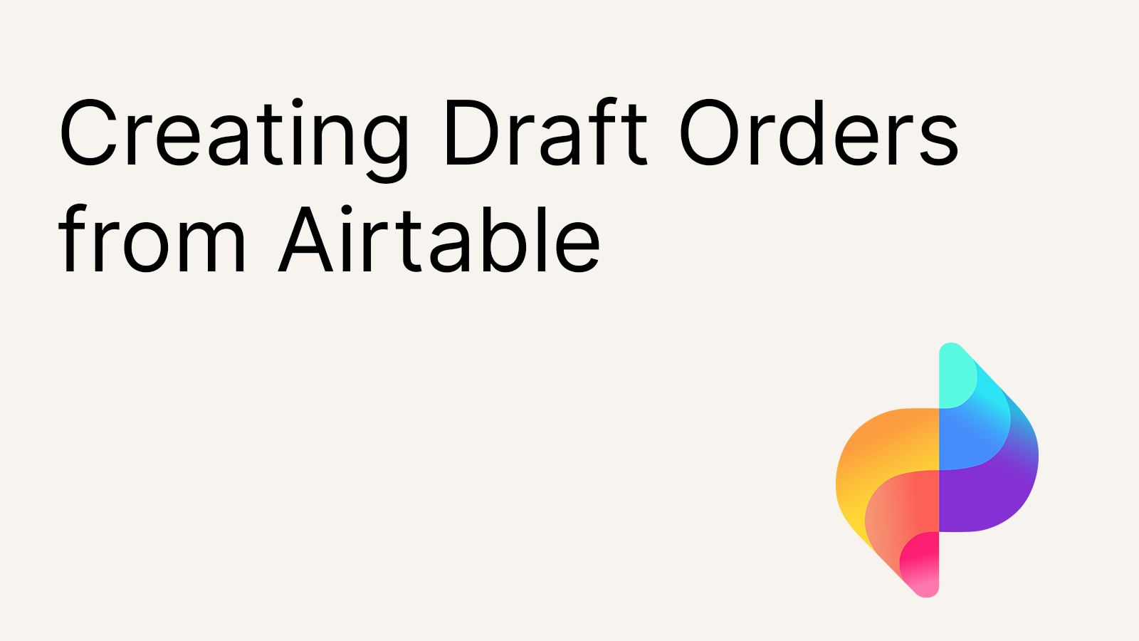 Creating Draft Orders from Shopify