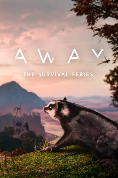 Away : The Survival Series