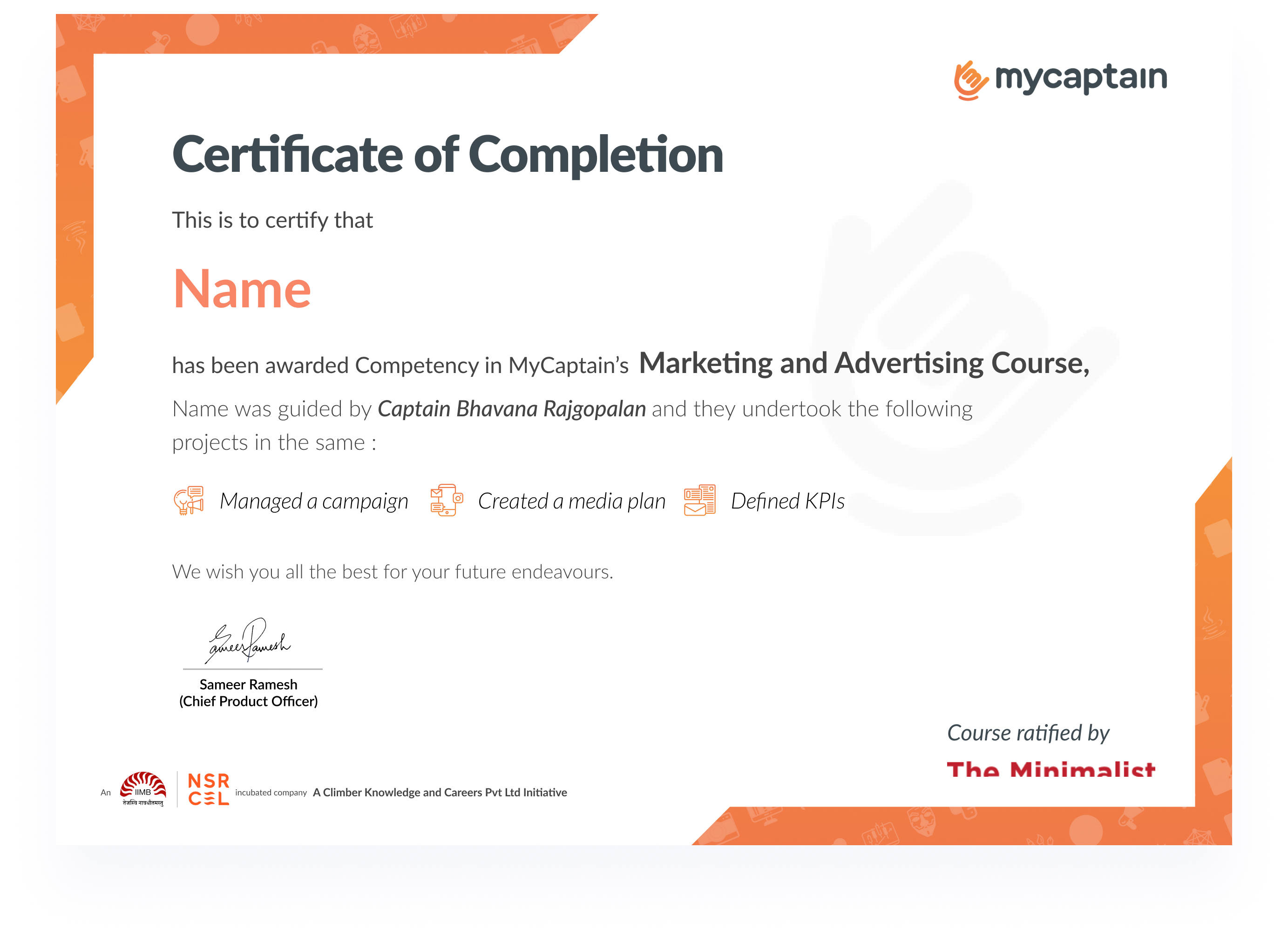 MyCaptain Certificate of Completion is a badge of professional proficiency, recognised by esteemed organisations