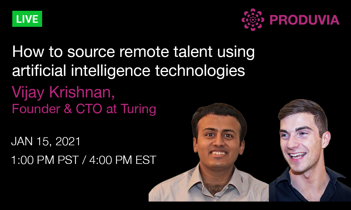 Upcoming live stream: How to source remote talent using AI technologies with Vijay Krishnan, Founder & CTO at Turing