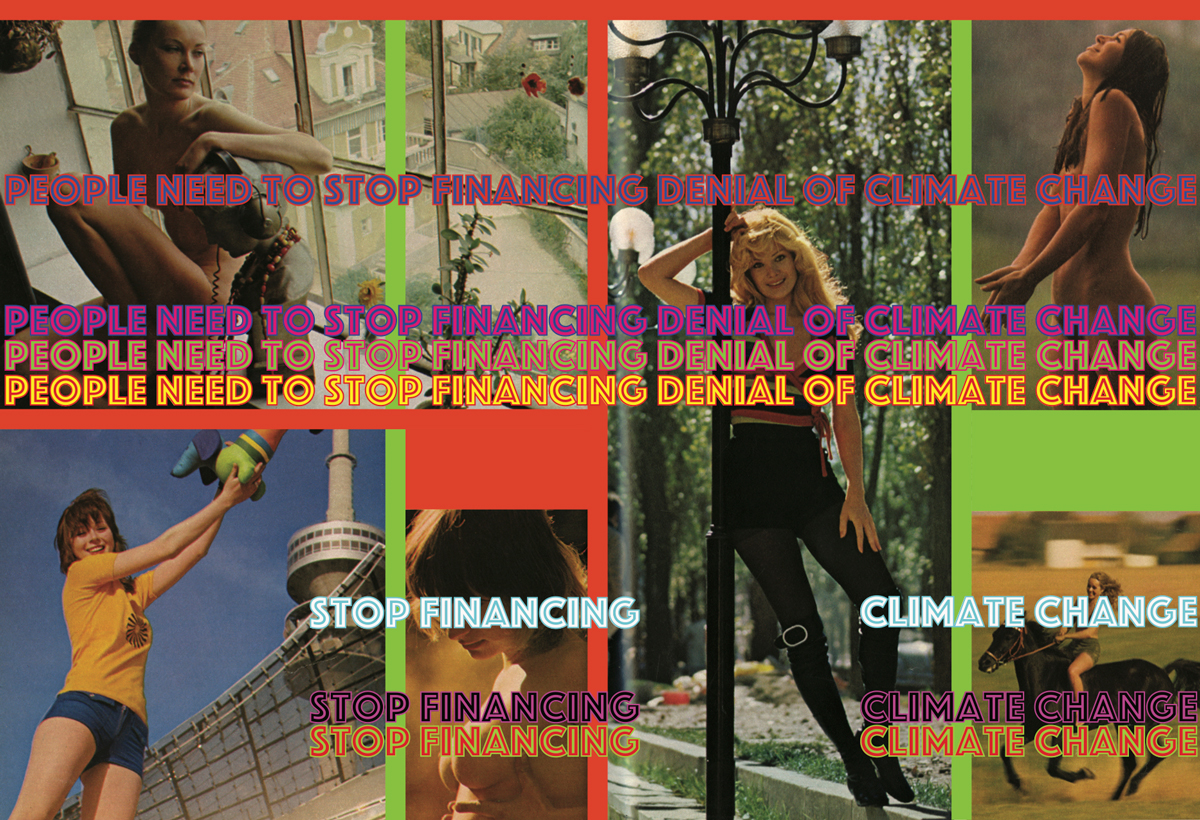 """Poster reading """"people need to stop financing climate change"""" above series of vintage Playboy photographs"""