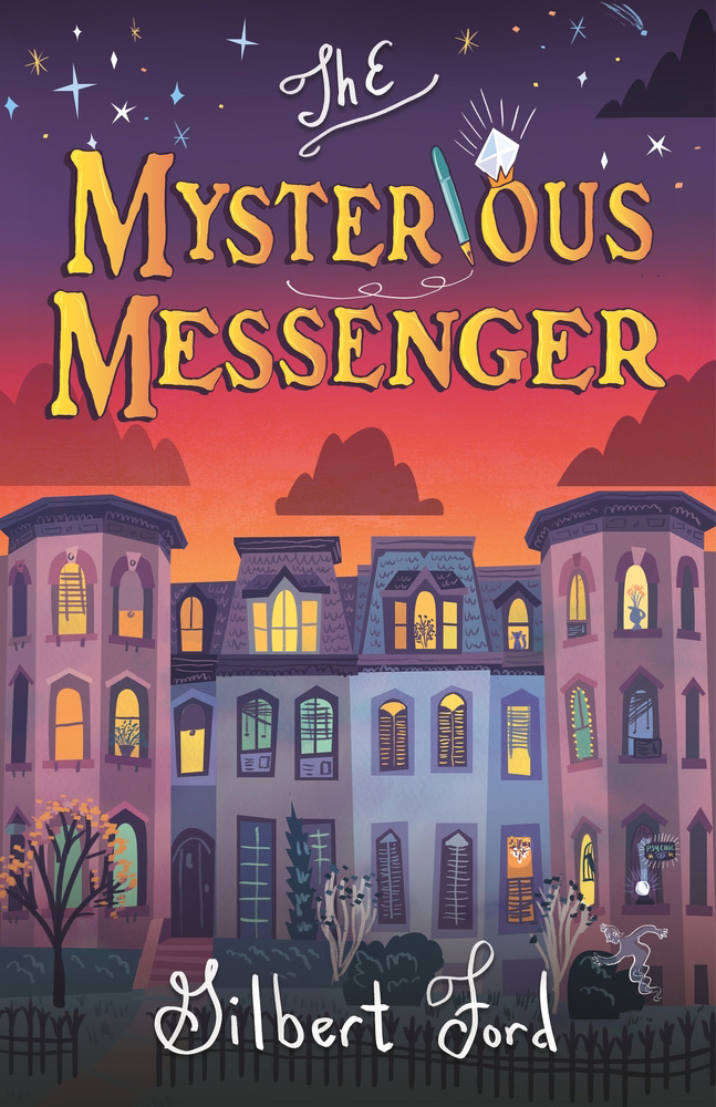 Book cover of The Mysterious Messenger, with illustration of row of townhomes illuminated at night, a ghostly figure crossing their yard