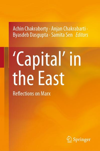'Capital' in the East: Reflections on Marx