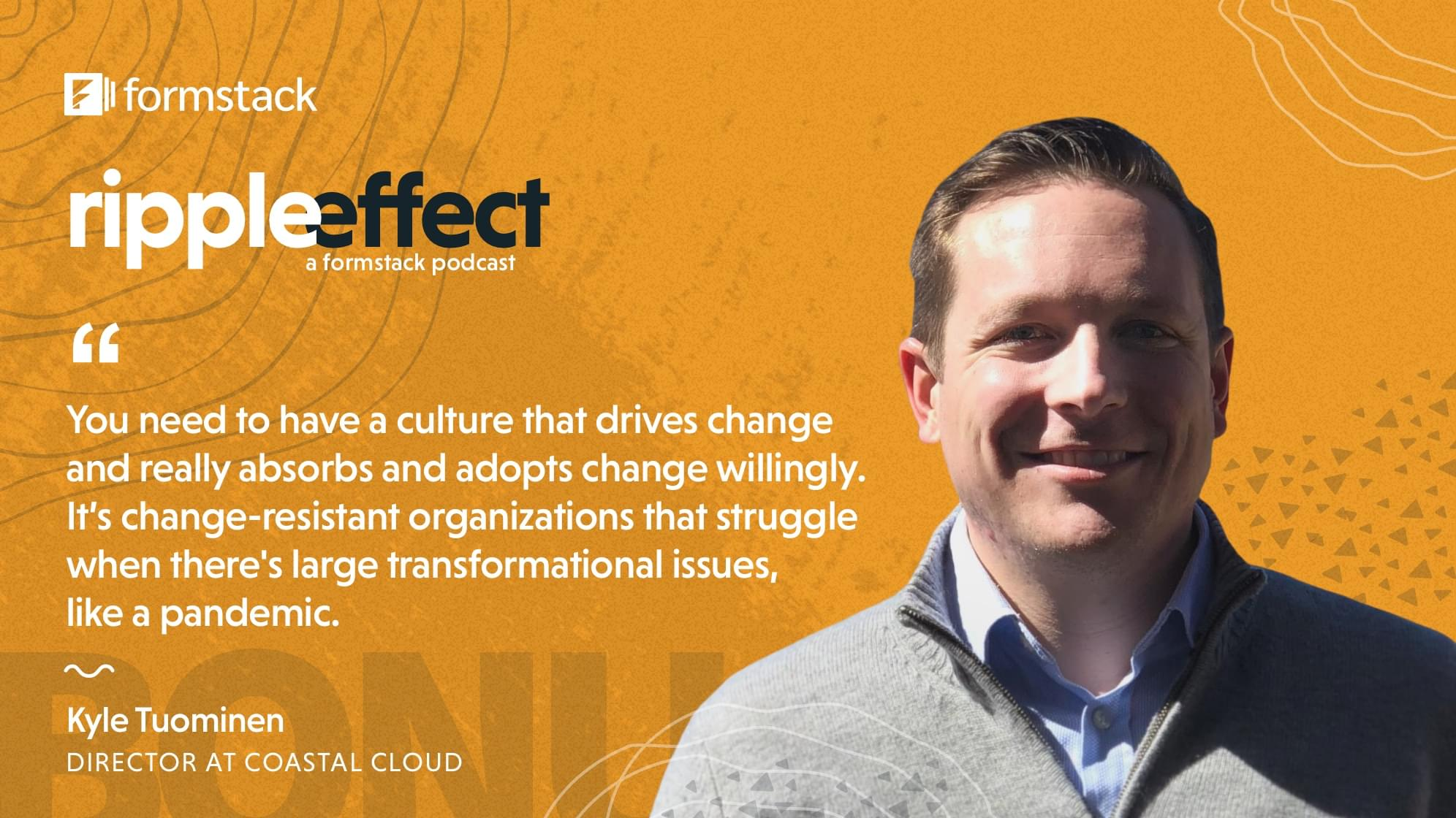 Kyle Tuominen - Unlocking Digital Agility for a Rapidly Changing Workplace Quote