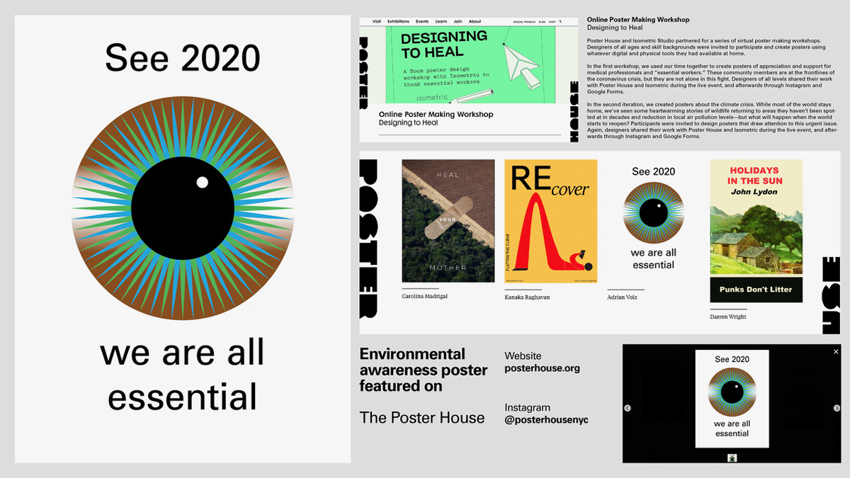 """Various poster designs, with one highlighted: a blue, green, and brown eye surrounded by text reading, """"See 2020 / we are all essential"""""""