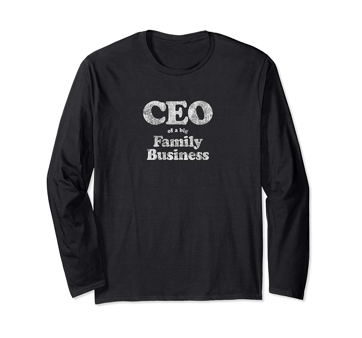 T-Shirt: CEO of a family business Mama Weihnachen Muttertag Geschenk Langarmshirt