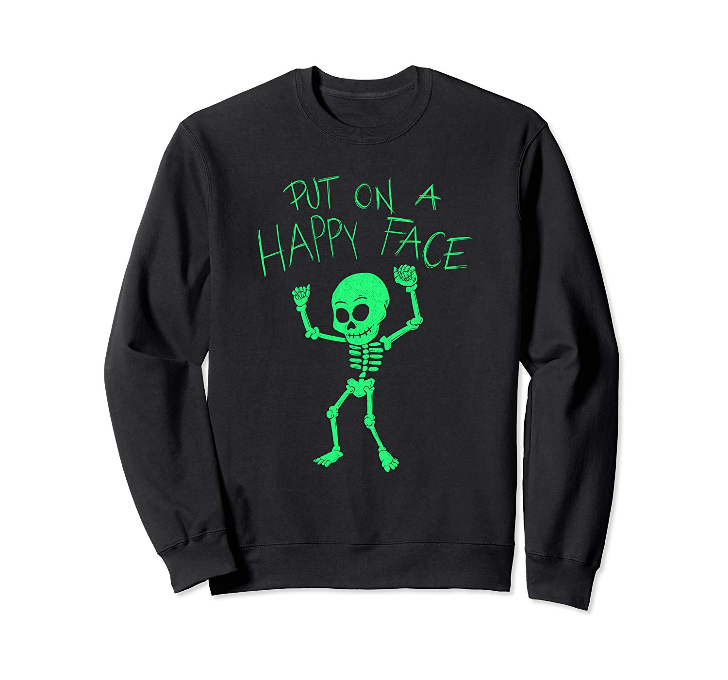 T-Shirt: Dancing Skelett Put On A Happy Face Dab Sweatshirt