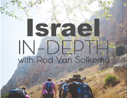 Israel-in-Depth with Rod VanSolkema
