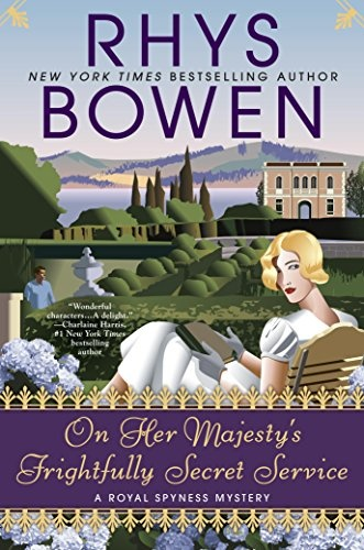 This Is The 11th Book In Her Royal Spyness By Rhys Bowen Georgie 35th Line For Britsh Throne And Every Where She Goes Murder Mystery Seem To