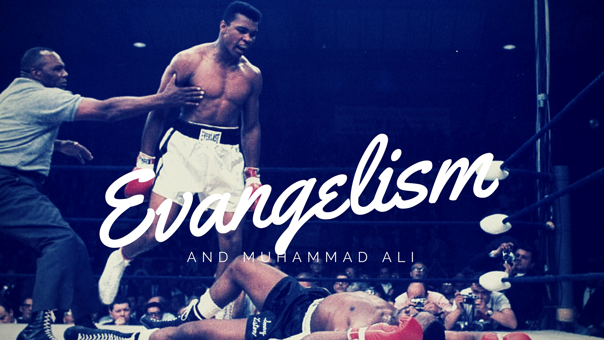 Evangelism and Muhammad Ali