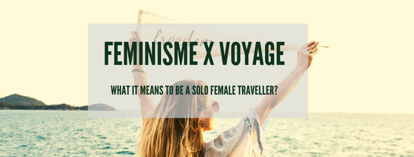 Image de l'événement : Feminism X Voyage : What it means to be a solo female traveller?