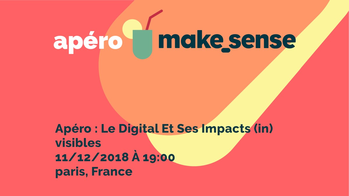 Image of the event : Apéro : Le digital et ses impacts (in)visibles