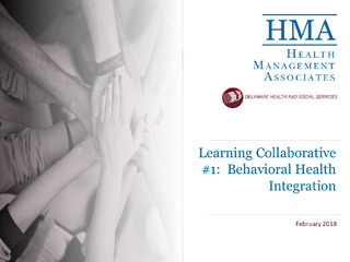 Learning Collaborative #1:  Behavioral Health Integration