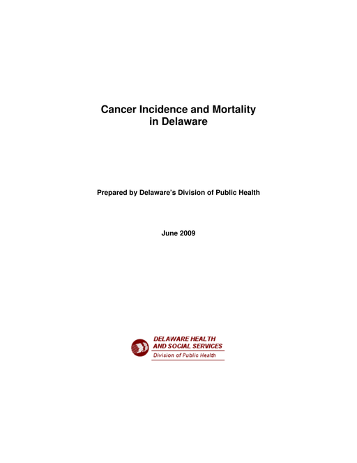 Cancer Incidence and Mortality in Delaware 2009