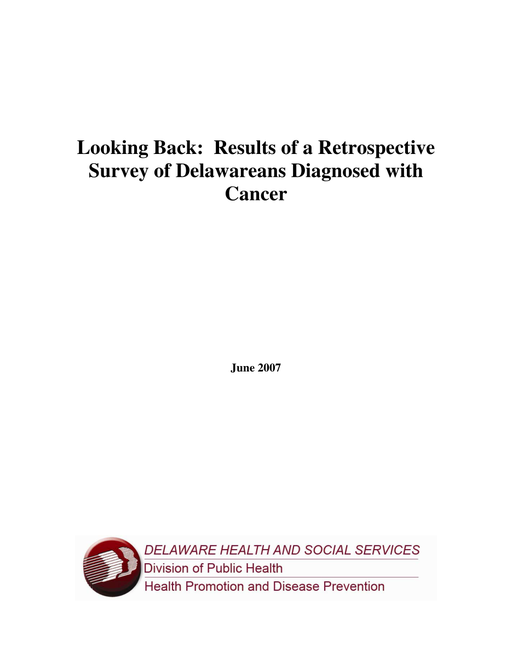 Looking Back: Results of a Retrospective Survey of Delawareans Diagnosed with Cancer