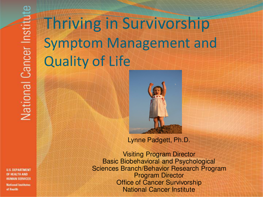 Thriving in Survivorship — Symptom Management and Quality of Life