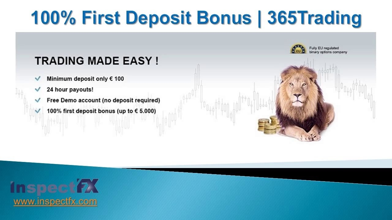 365 Trading Binary broker bonus